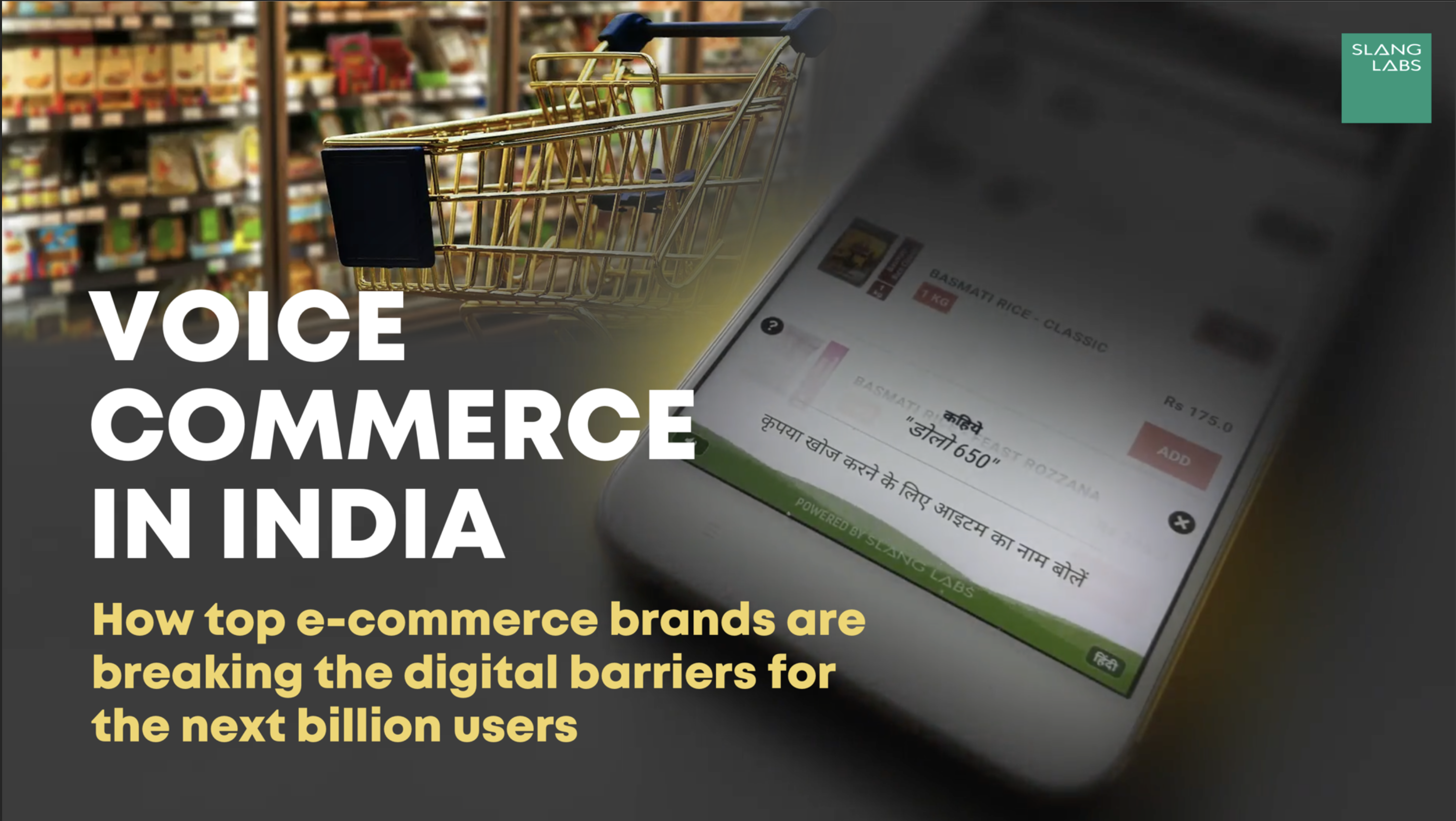 How top e-commerce brands are breaking the digital barriers for the Next Billion Users.